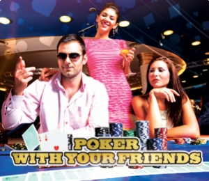POKER EVENING WITH YOUR FRIENDS